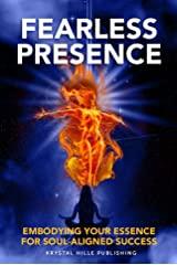 Fearless Presence